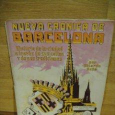 Libros antiguos: NUEVA CRONICA DE BARCELONA - FASCICULO Nº 4 - CASA EDITORIAL SEGUI. Lote 192523748