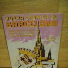 Libros antiguos: NUEVA CRONICA DE BARCELONA - FASCICULO Nº 4 - CASA EDITORIAL SEGUI. Lote 192524193