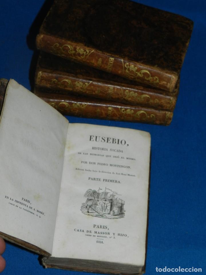 (MF) PEDRO MONTENGON - EUSEBIO, HISTORIA SACADA DE LAS MEMORIAS QUE DEJÓ EL MISMO. 4 TOMOS, COMPLETO (Libros antiguos (hasta 1936), raros y curiosos - Historia Antigua)