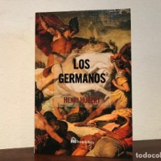 Libros antiguos: LOS GERMANOS. DESDE LOS ORÍGENES AL AÑO 1000 DE NUESTRA ERA. HENRI HUBERT. EDITA DESVÁN DE HANTA.. Lote 193759685