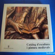 Libros antiguos: (LI-200215)CATÀLEG D'ESCULTURA I PINTURA MEDIEVALS FONS DEL MUSEU FREDERIC MARÈS. Lote 193799496