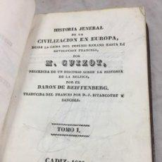 Libros antiguos: HISTORIA GENERAL DE LA CIVILIZACION EN EUROPA GUIZOT. 1839 IMPRESO EN CADIZ TOMO I. Lote 193847201