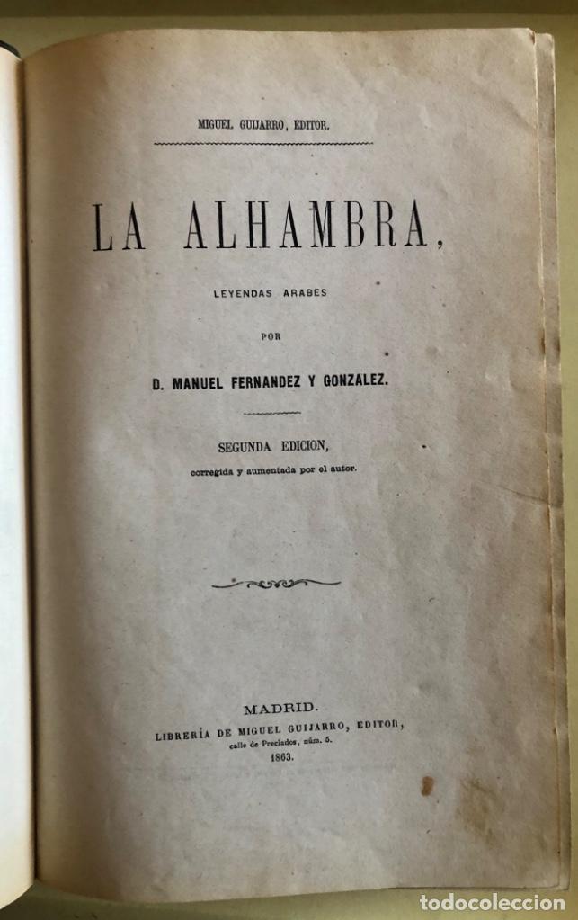 Libros antiguos: LA ALHAMBRA- LEYENDAS ARABES- MANUEL FERNANDEZ Y GONZALEZ- MADRID 1.863 - Foto 2 - 194028115