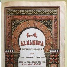 Libros antiguos: LA ALHAMBRA- LEYENDAS ARABES- MANUEL FERNANDEZ Y GONZALEZ- MADRID 1.863. Lote 194028115