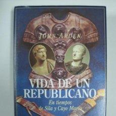 Libros antiguos: VIDA DE UN REPUBLICANO, EN TIEMPOS DE SILA Y CAYO MARIO .. Lote 194088641