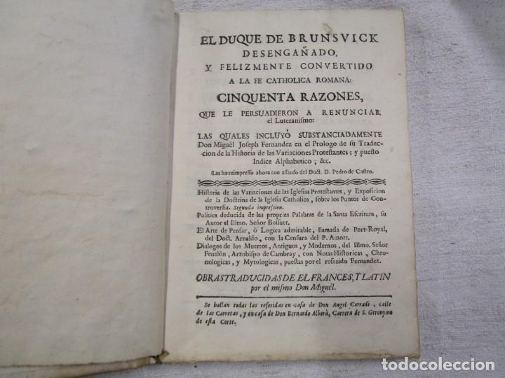Libros antiguos: EL DUQUE DE BRUNSVICK DESENGAÑADO Y FELIZMENTE RECONVERTIDO..- DON PEDRO DE CASTRO - MADRID 1767 + - Foto 3 - 194213800