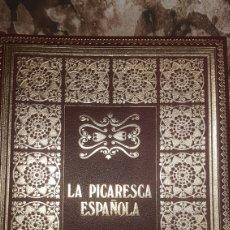 Libros antiguos: LA PICARESCA ESPAÑOLA. Lote 194217023