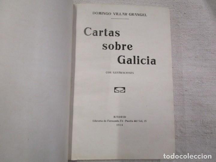 Libros antiguos: CARTAS SOBRE GALICIA - DOMINGO VILLAR GRANGEL - Madrid 1914 259pag 19cm plena piel, fotos b/n + - Foto 2 - 194236981
