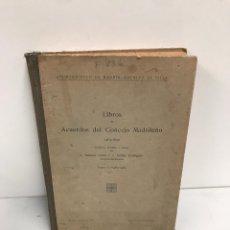Libros antiguos: LIBRO ACUERDOS DE CONSEJO MADRILEÑO 1932. Lote 194315992