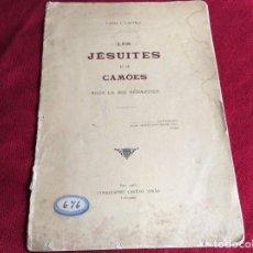 Libros antiguos: LES JÉSUITES ET LES CAMÕES SOUS LE ROI SÉBASTIEN, 1903. ENVIO GRÁTIS.. Lote 194330838