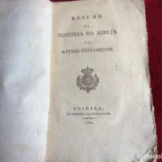 Libros antiguos: RESUMEN DE LA HISTORIA DE LA IGLESIA DEL ANTIGUO TESTAMENTO. LOBO (FRANCISCO ALEXANDRE), 1822. RARO. Lote 194385412