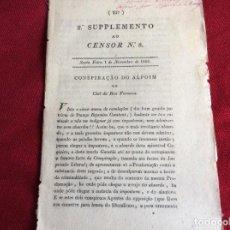 Libros antiguos: 2DO SUPLEMENTO AL CENSOR N.º 8 CONSPIRACIÓN DE ALPOIM O CLUB DE RUA FORMOSA, 1822. RARO. RARO. Lote 194389426