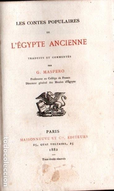 Libros antiguos: GASTON MASPERO : LES CONTES POPULAIRES DE LÉGYPTE ANCIENNE (MAISONNEUVE, 1882) EGIPTO - Foto 2 - 194405325