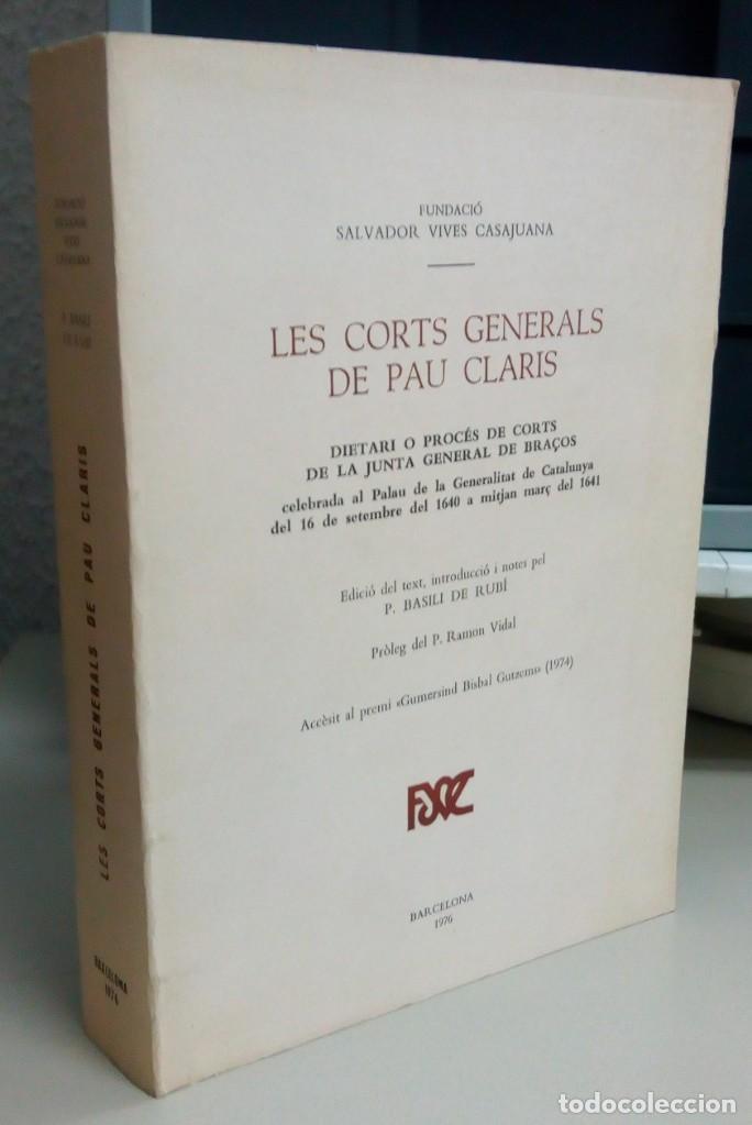 LES CORTES GENERALS DE PAU CLARIS, P.BASILI DE RUBI, AÑO 1976, L12084 (Libros antiguos (hasta 1936), raros y curiosos - Historia Antigua)