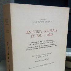 Libros antiguos: LES CORTES GENERALS DE PAU CLARIS, P.BASILI DE RUBI, AÑO 1976, L12084. Lote 194514082