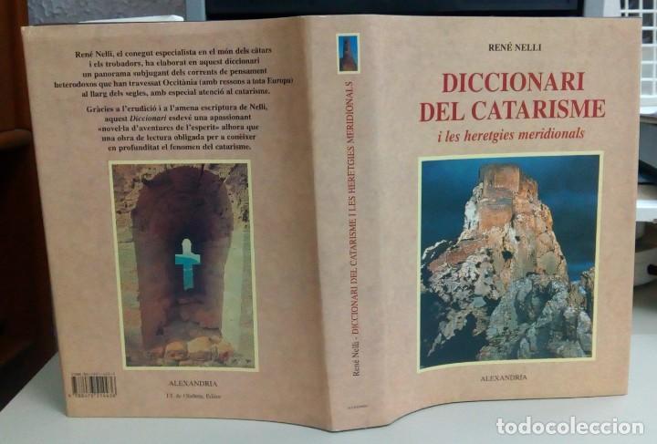 DICCIONARI DEL CATARISME, RENE NELLI I LES HERETGIES MERIDIONALS, ALEXANDRIA, L12086 (Libros antiguos (hasta 1936), raros y curiosos - Historia Antigua)