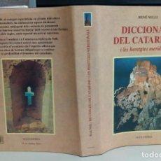 Libros antiguos: DICCIONARI DEL CATARISME, RENE NELLI I LES HERETGIES MERIDIONALS, ALEXANDRIA, L12086. Lote 194514672