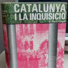 Libros antiguos: CATALUNYA I LA INQUISICIO, E.FORT Y COGUL, EDITORIAL, AEDOS, AÑO 1973, L12092. Lote 194516295