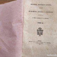 Libros antiguos: MEMORIAL HISTÓRICO ESPAÑOL. DOCUMENTOS, OPÚSCULOS Y ANTIGÜEDADES. ACADEMIA HISTORIA. 1851. TOMO II. Lote 194555120