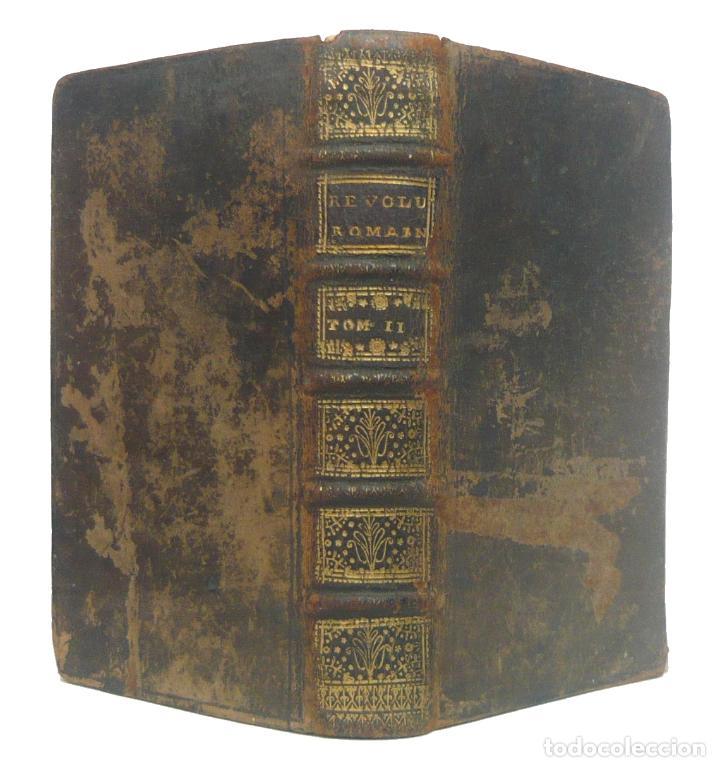 1727 - HISTORIA ANTIGUA, ROMA - HISTORIA DE LAS REVOLUCIONES DE LA REPÚBLICA ROMANA. +290 AÑOS! (Libros antiguos (hasta 1936), raros y curiosos - Historia Antigua)