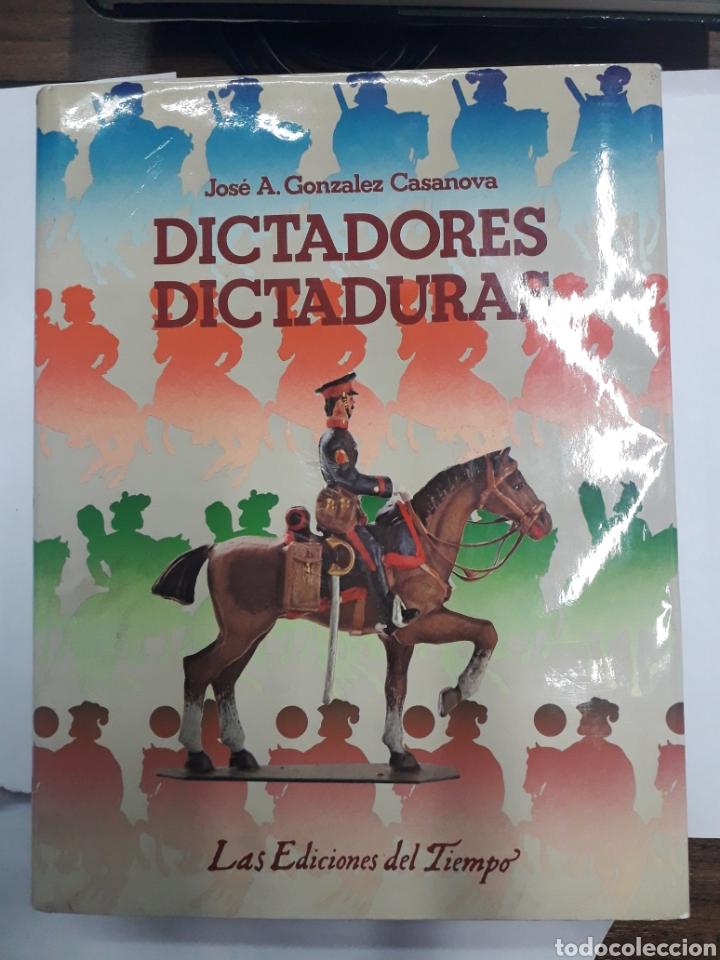 DICTADORES, DICTADURAS. JOSÉ A. GONZÁLEZ CASANOVA (Libros antiguos (hasta 1936), raros y curiosos - Historia Antigua)