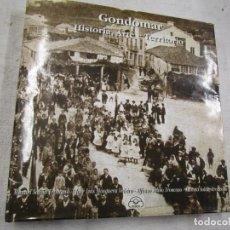 Libros antiguos: GALICIA - GONDOMAR HISTORIA ARTE E TERRITORIO - VV.AA - EDI IR INDO 1994 436PAG+ INFO. Lote 194874285