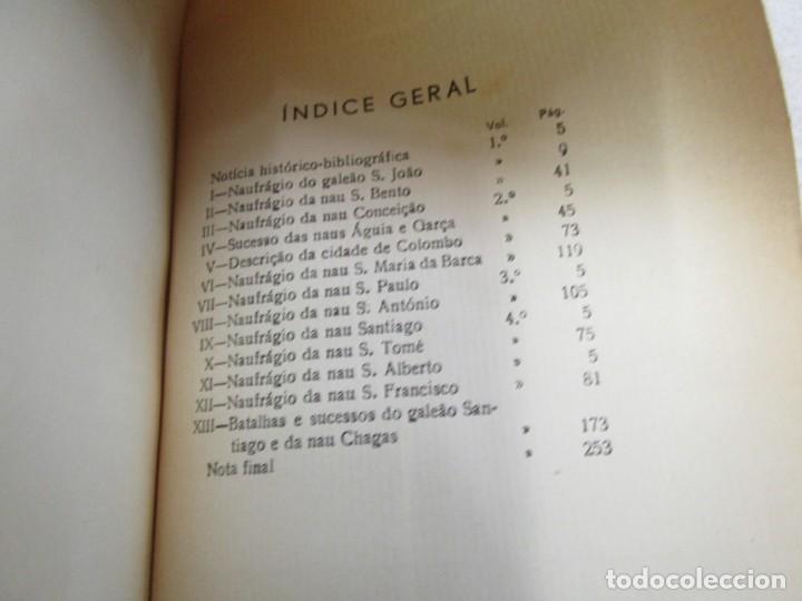 Libros antiguos: HISTORIA TRAGICO MARITIMA, CRONICAS E MEMORIAS - BERNARDO GOMES DE BRITO - PORTO 1937 4 TOMOS +INFO - Foto 2 - 194876260