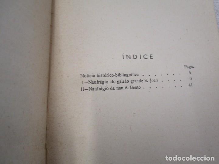 Libros antiguos: HISTORIA TRAGICO MARITIMA, CRONICAS E MEMORIAS - BERNARDO GOMES DE BRITO - PORTO 1937 4 TOMOS +INFO - Foto 5 - 194876260