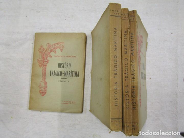 Libros antiguos: HISTORIA TRAGICO MARITIMA, CRONICAS E MEMORIAS - BERNARDO GOMES DE BRITO - PORTO 1937 4 TOMOS +INFO - Foto 7 - 194876260