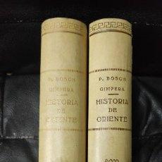 Libros antiguos: HISTORIA DE ORIENTE 2 TOMOS P.BOSCH GIMPERA . Lote 194928537