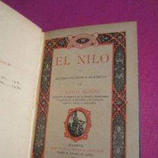 Libros antiguos: EL NILO ESTUDIOS TECNICOS E HISTORICOS EDUARDO SAAVEDRA 50 EJEMPLARES EN PAPEL HILO 1912 EB1. Lote 194941042