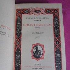 Libros antiguos: ESPISTOLARIO OBRAS FERNAN CABALLERO 50 EJEMPLARES EN PAPEL HILO 1912 E. CASTELLANOS EB1. Lote 194941387