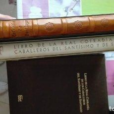 Libros antiguos: FACSIMIL+ TRADUCCION+ LAMINAS LIBRO DE LA REAL COFRADIA DE LOS CABALLEROS DEL SANTÍSIMO Y DE SANTIAG. Lote 194960121