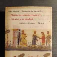 Libros antiguos: HISTORIAS BIZANTINAS DE LOCURA Y SANTIDAD: EL PRADO, VIDA DE SIMEON EL LOCO JUAN MOSCO, LEONCIO DE . Lote 194969876