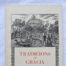 Libros antiguos: TRADICIONS DE GRÀCIA PER JOAN AMADES 1950. Lote 194991827