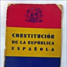 Libros antiguos: AÑO 1931: CONSTITUCIÓN DE LA REPÚBLICA ESPAÑOLA.. Lote 195055127