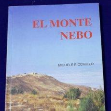 Libros antiguos: EL MONTE NEBO. MICHELE PICCIRILLO.. Lote 195124918