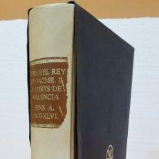 Libros antiguos: FURS DEL REY EN JACME Y CORTS DE VALENCIA,FACSIMIL.. Lote 195138831