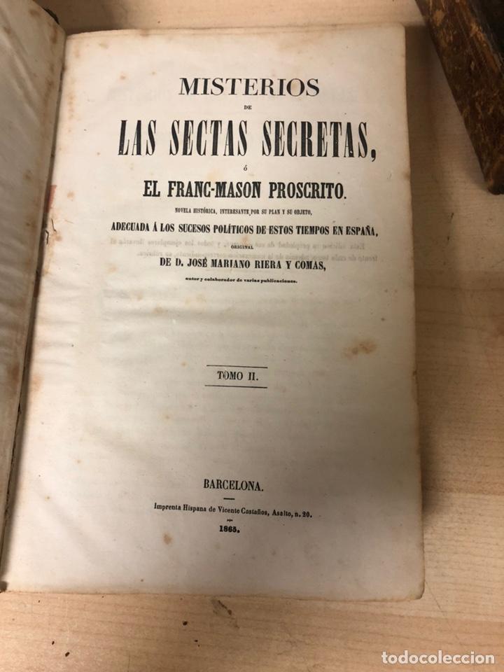Libros antiguos: MISTERIOS DE LAS SECTAS SECRETAS O EL FRANC-MASON PROSCRITO de d.Jose mariano riera y comas 1865 - Foto 5 - 195144967