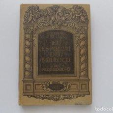 Libros antiguos: LIBRERIA GHOTICA. GUILLERMO DIAZ-PLAJA. EL ESPÍRITU DEL BARROCO. 1940. FOLIO. ILUSTRADO.. Lote 195180206