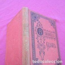 Libros antiguos: POEMAS EROTICOS DE OVIDIO TOMO 1 BIBLIOTECA CLASICA AÑO 1917 EB2. Lote 195233455