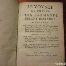 Libros antiguos: VIAJE DE CARDENAL INFANTE. AEDO Y GALLART. 1635. FRANCES. Lote 195269345