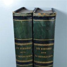 Libros antiguos: LOS BORBONES ANTE LA REVOLUCIÓN. 2 TOMOS. M. HENAO.ADMINISTRACIÓN. MADRID. 1869.. Lote 195278176