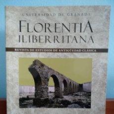 Libros antiguos: FLORENTIA ILIBERRITANA : REVISTA DE ESTUDIOS DE ANTIGÜEDAD CLÁSICA : NÚMERO 25 (2014). Lote 195289741