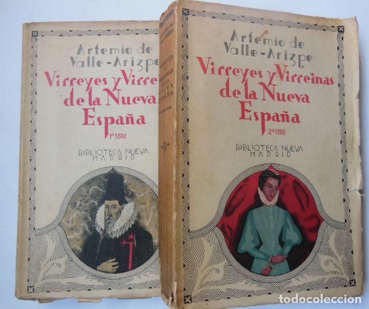 VIRREYES Y VIRREINAS DE LA NUEVA ESPAÑA. PRIMERA Y SEGUNDA SERIE. DOS VOLÚMENES. 1933 (Libros antiguos (hasta 1936), raros y curiosos - Historia Antigua)