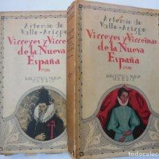 Libros antiguos: VIRREYES Y VIRREINAS DE LA NUEVA ESPAÑA. PRIMERA Y SEGUNDA SERIE. DOS VOLÚMENES. 1933. Lote 195364478