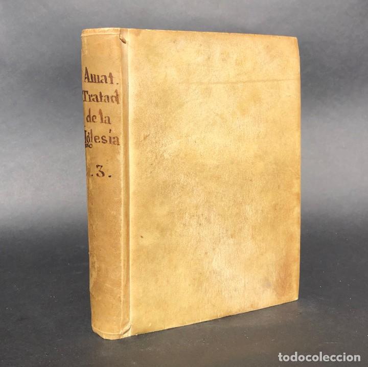 1793 - TRATADO DE LA IGLESIA DE JESUCRISTO - HISTORIA - TARRAGONA - MARTIRIO - PRIMEROS CRISTIANOS (Libros antiguos (hasta 1936), raros y curiosos - Historia Antigua)