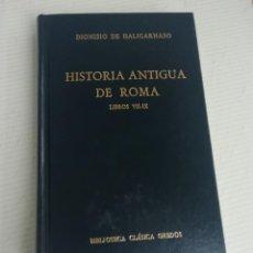 Libros antiguos: HISTORIA DE ROMA LIBROS VII AL IX DIONISIO DE HALICARNASO. Lote 195466667