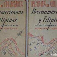Libros antiguos: PLANOS DE CIUDADES IBEROAMERICANAS Y FILIPINAS CHUECO GOITIA TORRES BALBAS GONZALEZ Y GONZALEZ. Lote 195471391