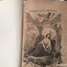 Libros antiguos: ANALES DE LA INQUISICIÓN. DON GENARO DEL VALLE. Lote 195476711